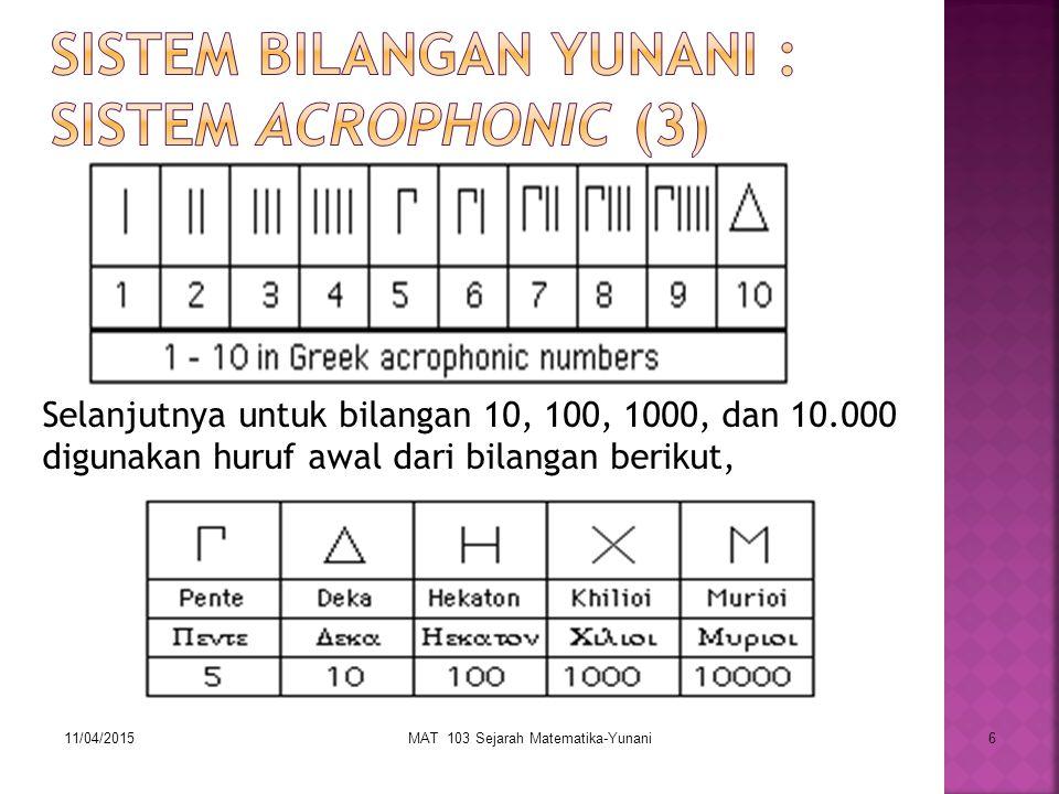 Sistem Bilangan Yunani : Sistem Acrophonic (3)