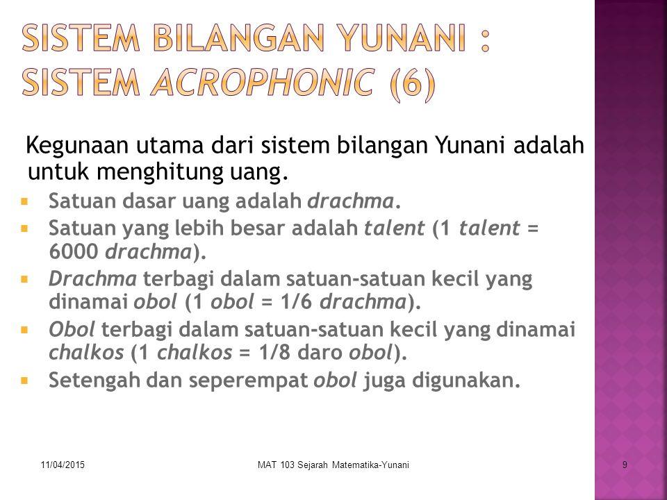 Sistem Bilangan Yunani : Sistem Acrophonic (6)