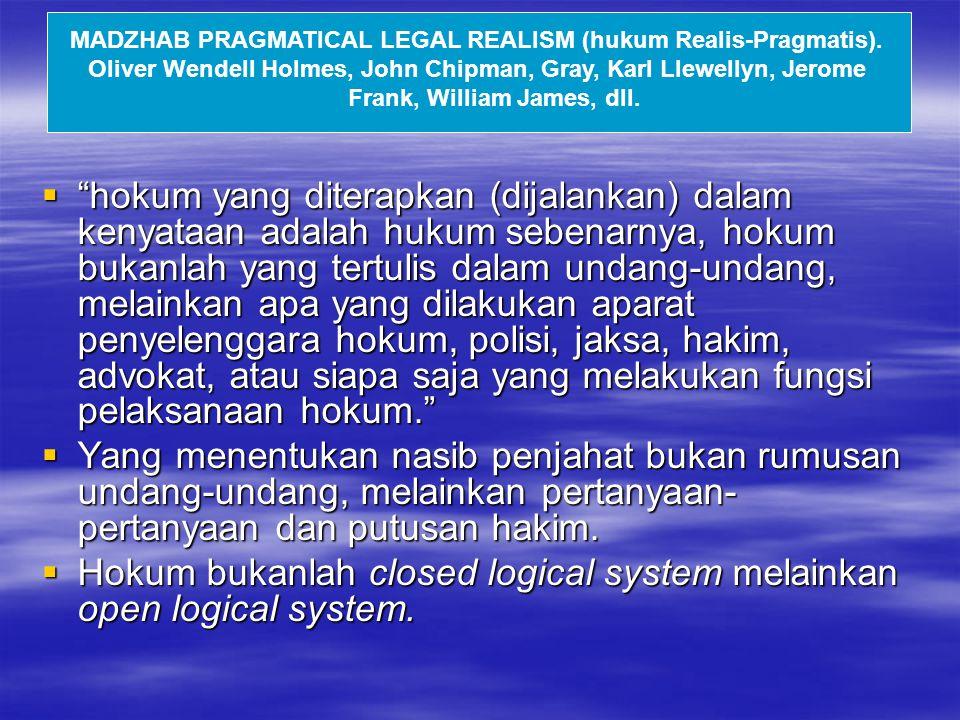MADZHAB PRAGMATICAL LEGAL REALISM (hukum Realis-Pragmatis).