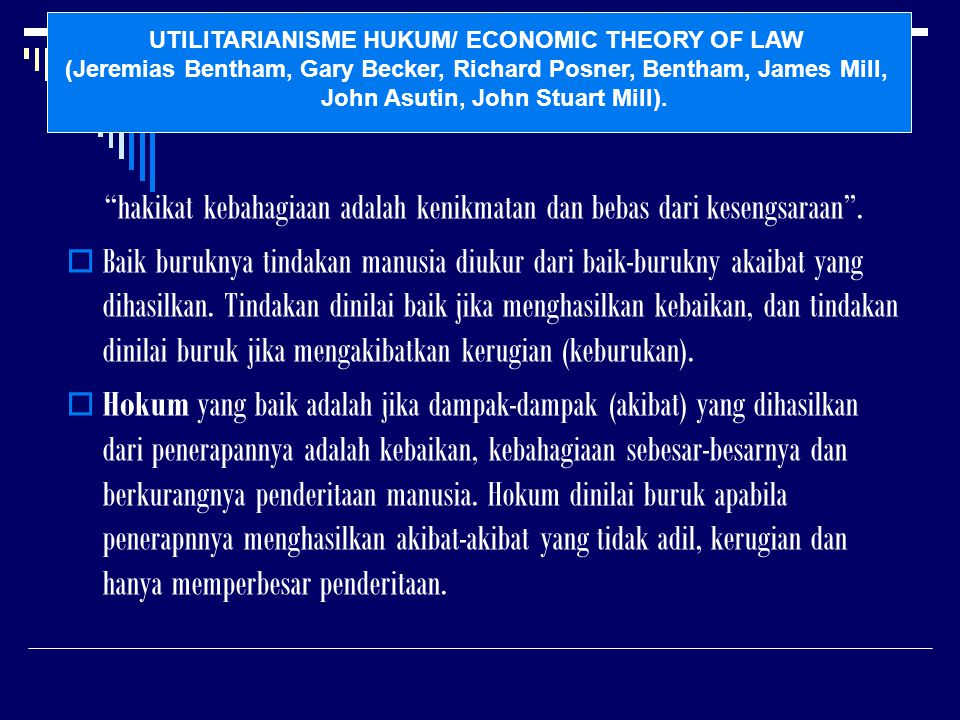 UTILITARIANISME HUKUM/ ECONOMIC THEORY OF LAW