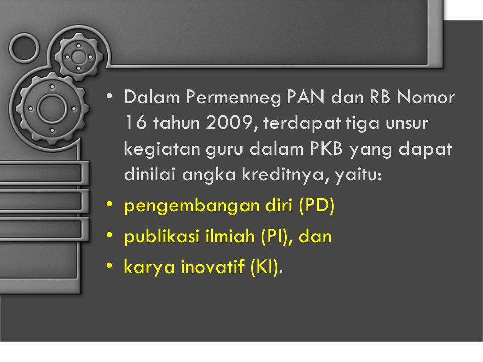 Dalam Permenneg PAN dan RB Nomor 16 tahun 2009, terdapat tiga unsur kegiatan guru dalam PKB yang dapat dinilai angka kreditnya, yaitu: