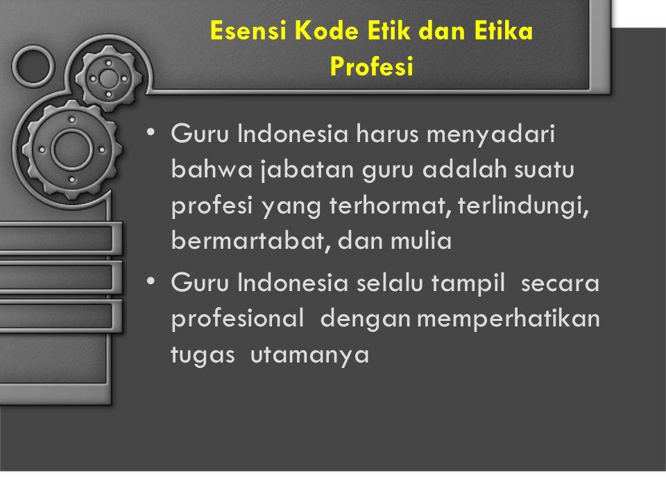 Esensi Kode Etik dan Etika Profesi