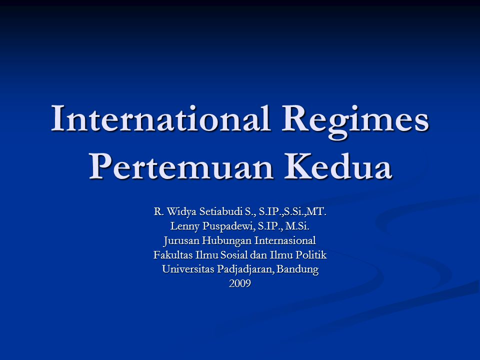 International Regimes Pertemuan Kedua