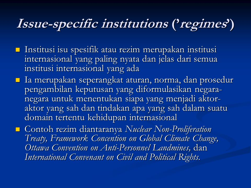 Issue-specific institutions ('regimes')