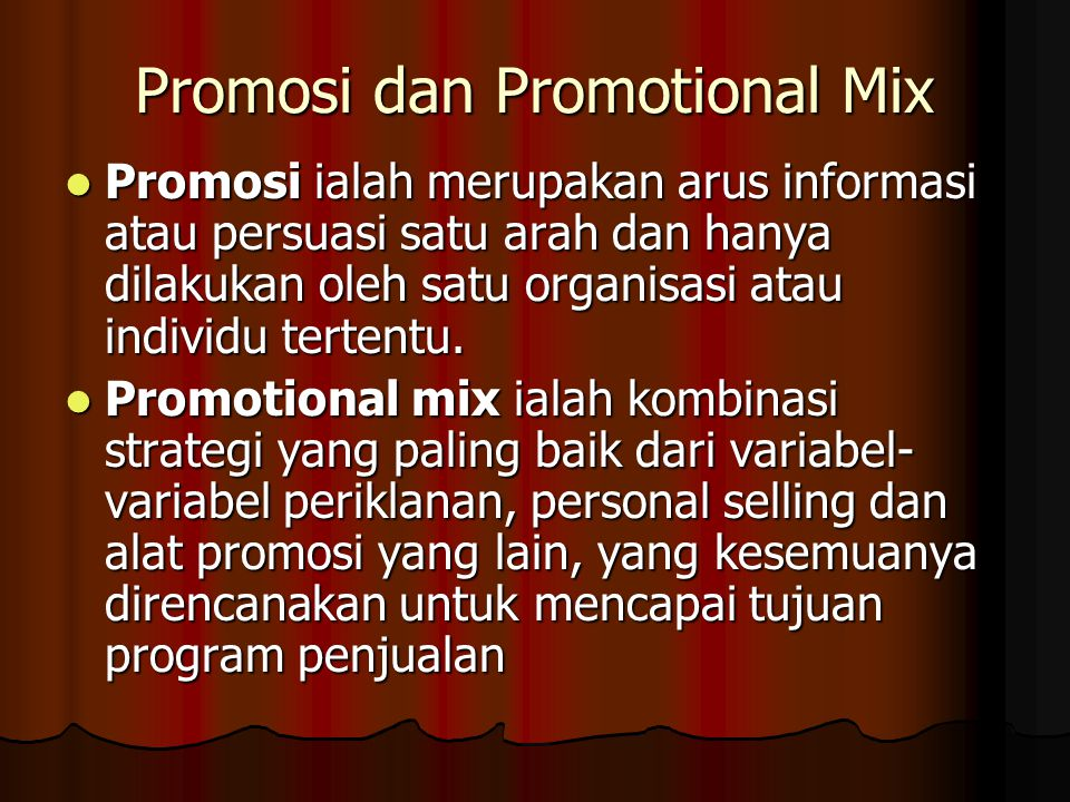 Promosi dan Promotional Mix