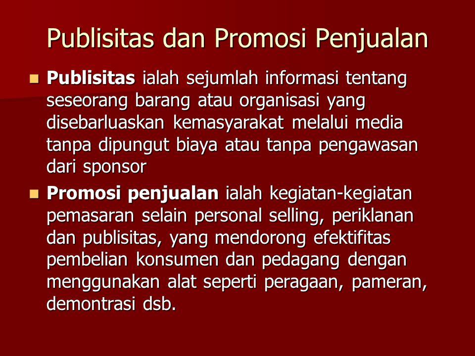 Publisitas dan Promosi Penjualan