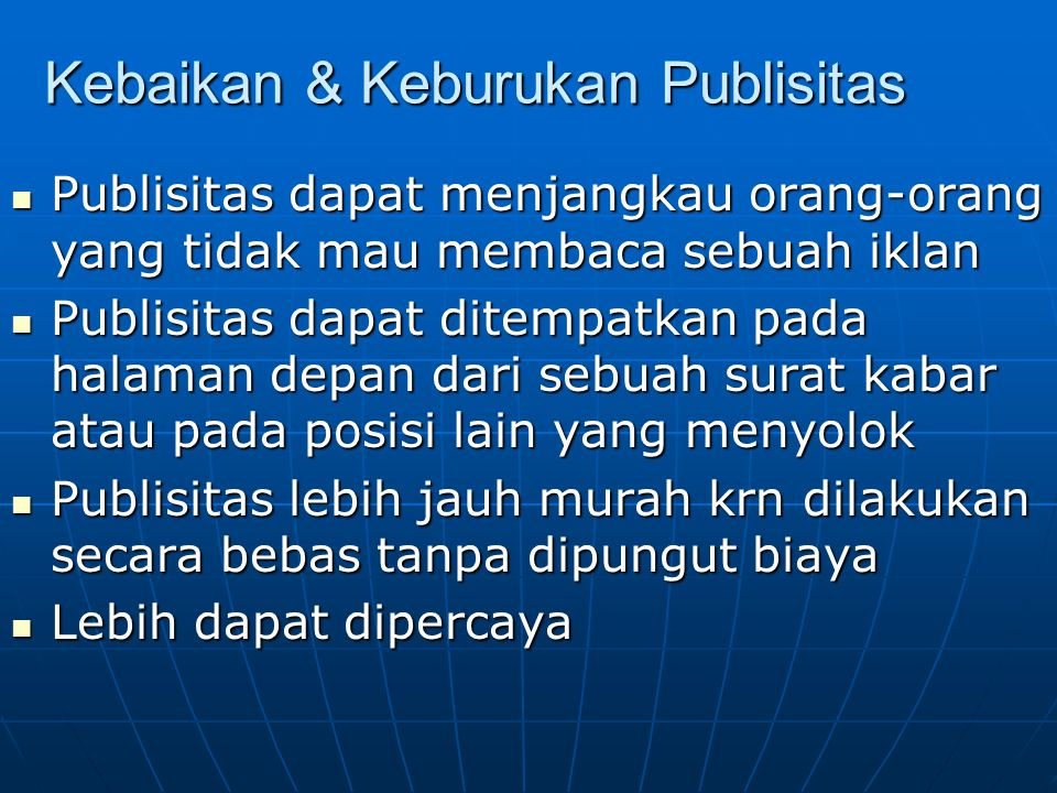 Kebaikan & Keburukan Publisitas