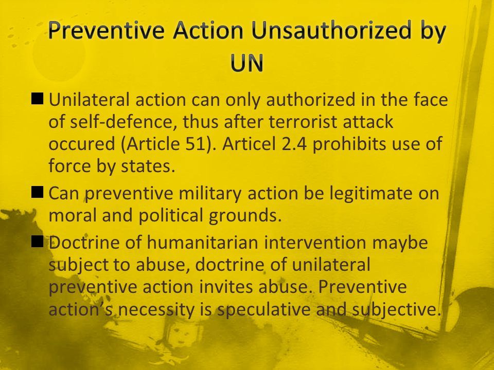 Preventive Action Unsauthorized by UN