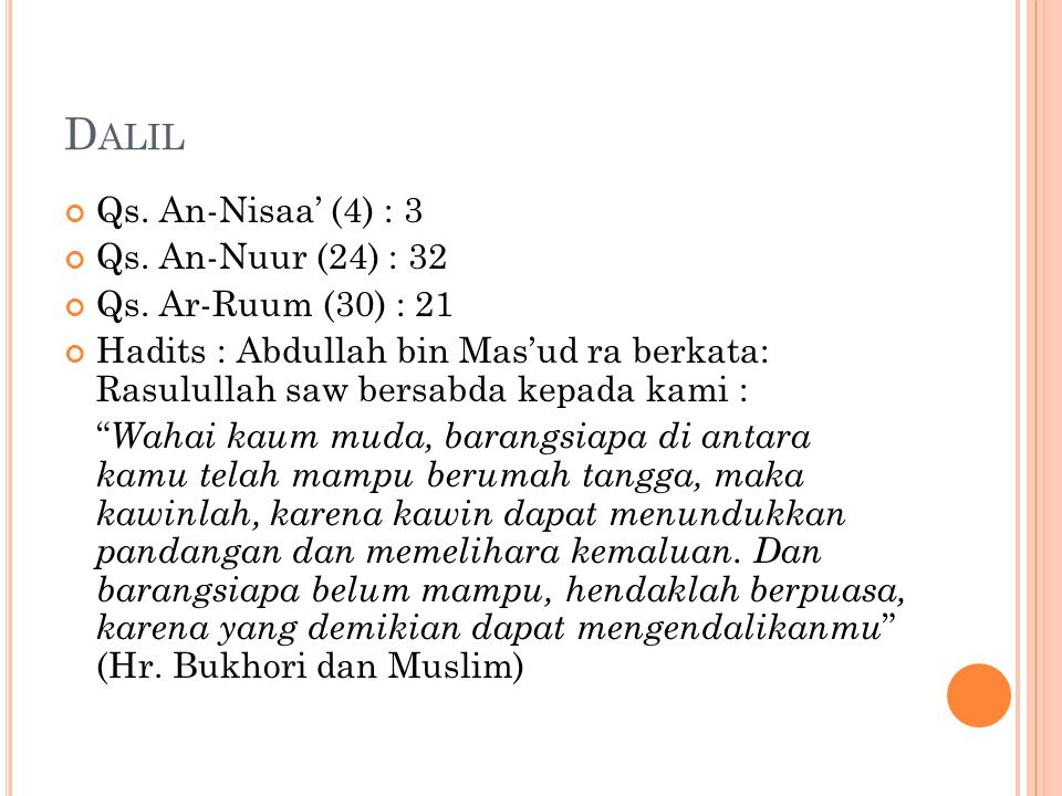 Dalil Qs. An-Nisaa' (4) : 3 Qs. An-Nuur (24) : 32