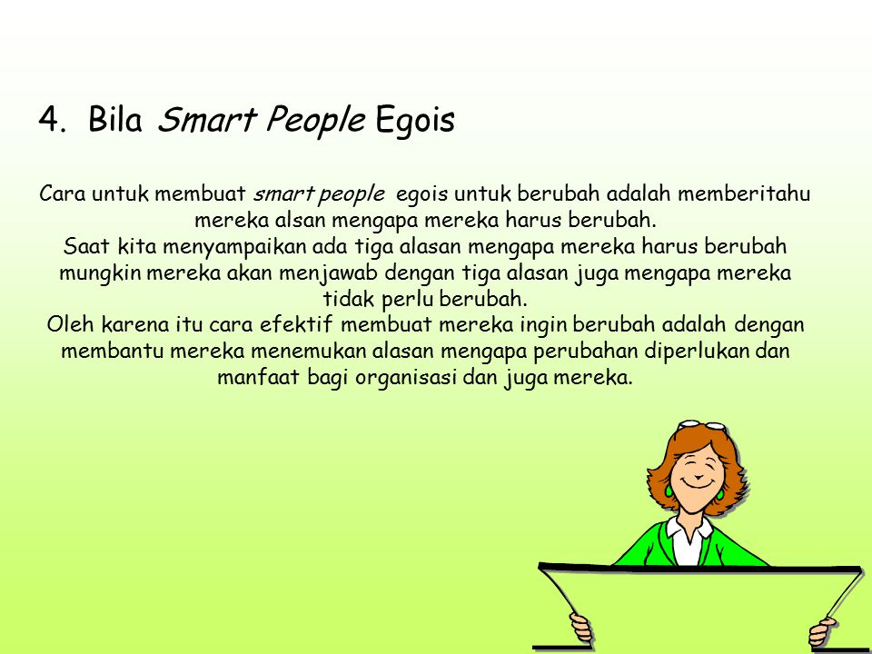 4. Bila Smart People Egois