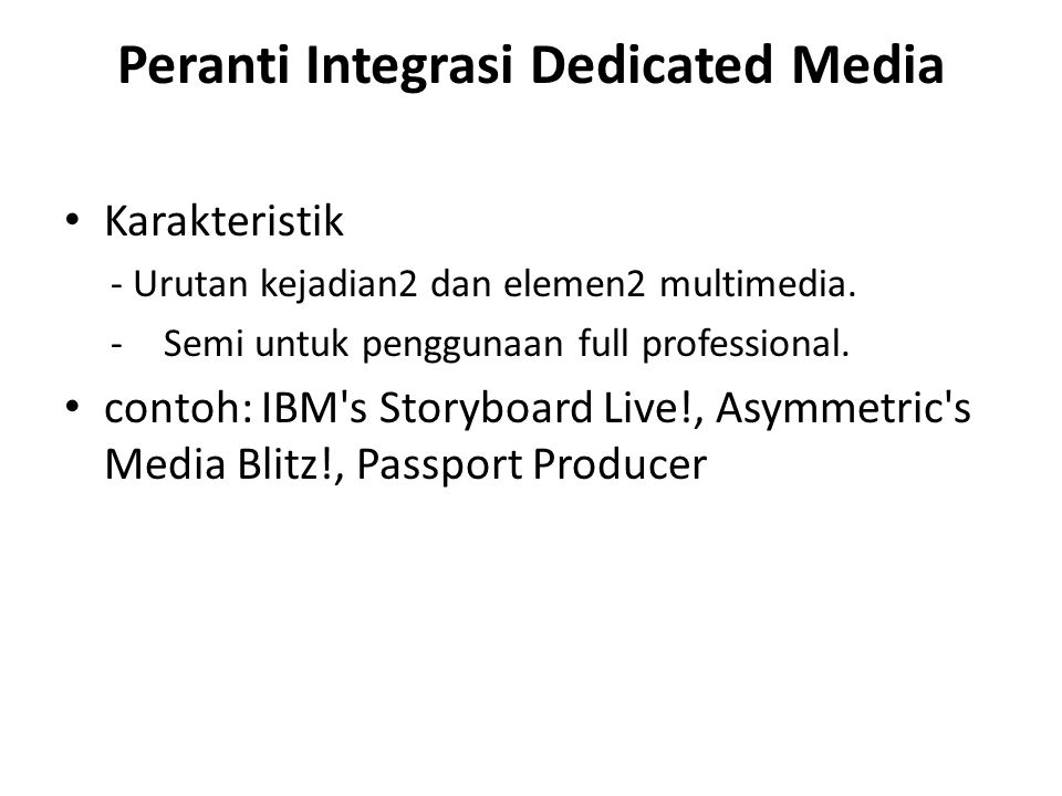 Peranti Integrasi Dedicated Media