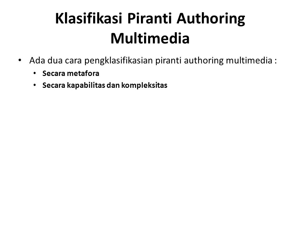 Klasifikasi Piranti Authoring Multimedia
