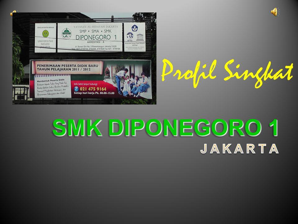 Profil Singkat SMK DIPONEGORO 1 J A K A R T A