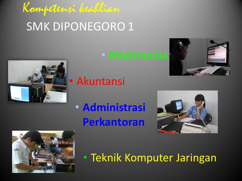 Kompetensi keahlian SMK DIPONEGORO 1 Multimedia Akuntansi