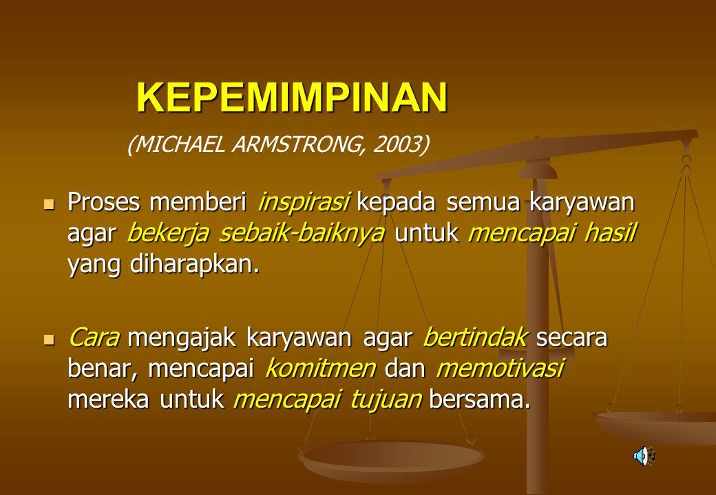 KEPEMIMPINAN (MICHAEL ARMSTRONG, 2003)