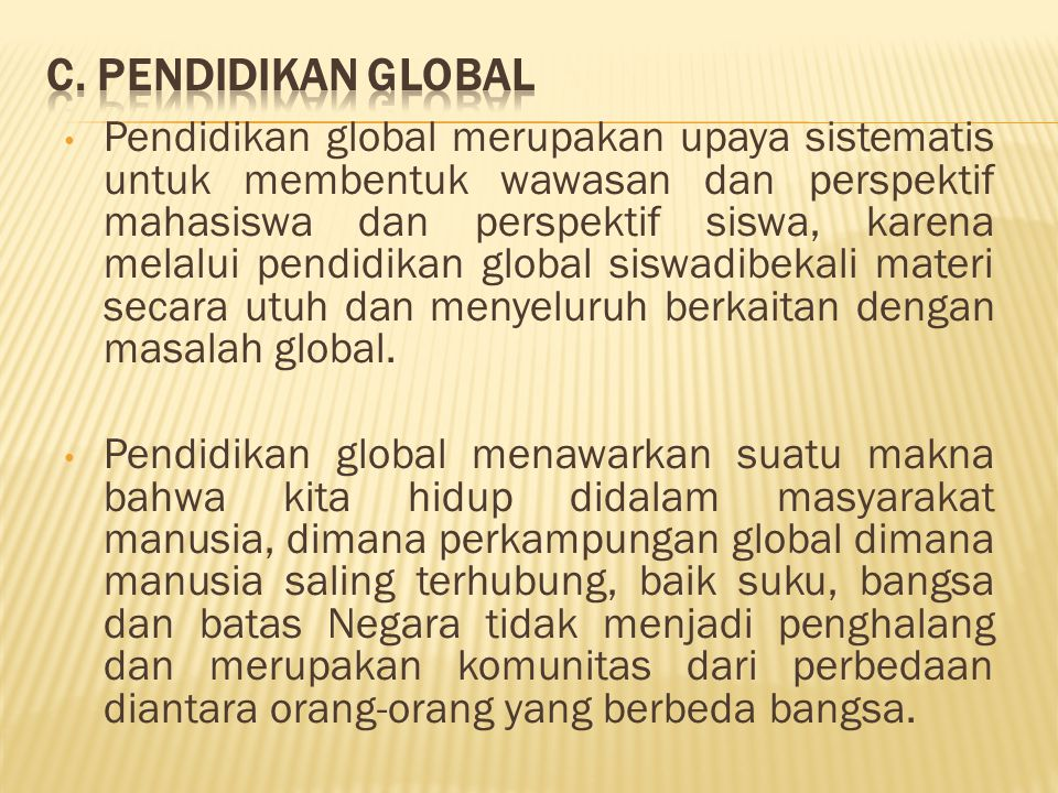 C. Pendidikan Global