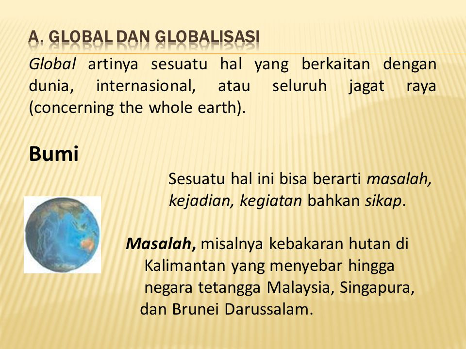 A. Global dan Globalisasi