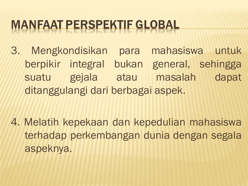 Manfaat Perspektif Global