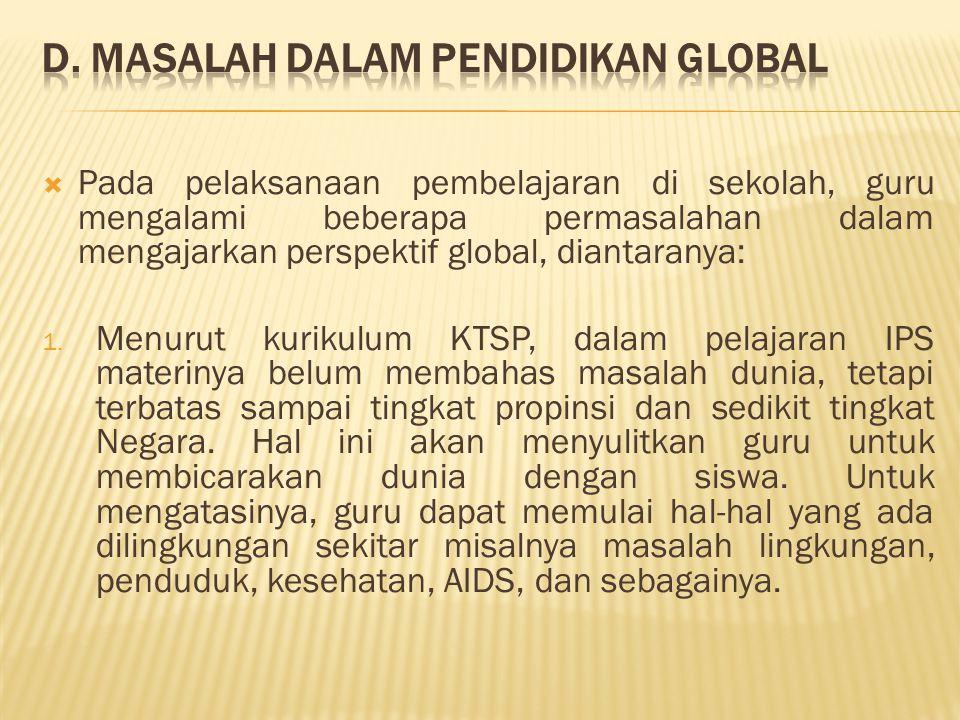 D. Masalah dalam Pendidikan Global