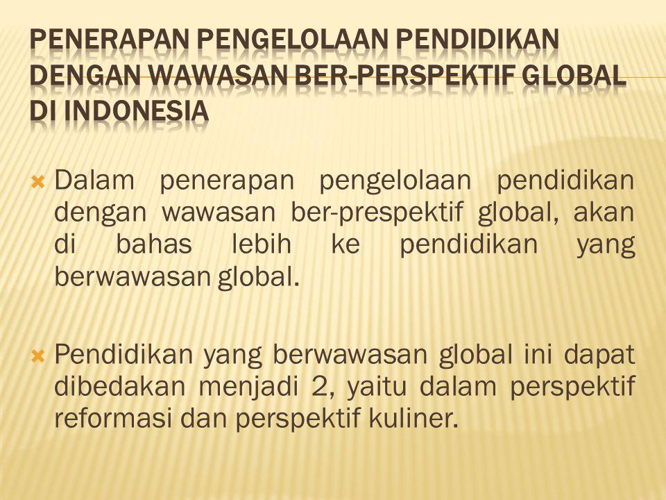 Penerapan Pengelolaan Pendidikan dengan Wawasan Ber-Perspektif Global di Indonesia