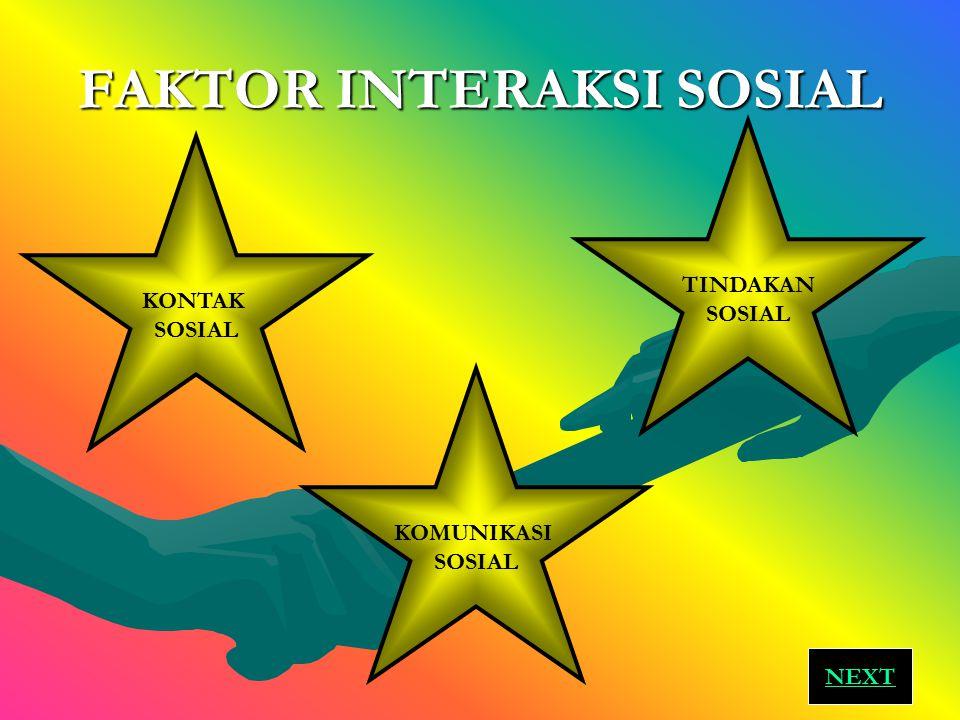 FAKTOR INTERAKSI SOSIAL