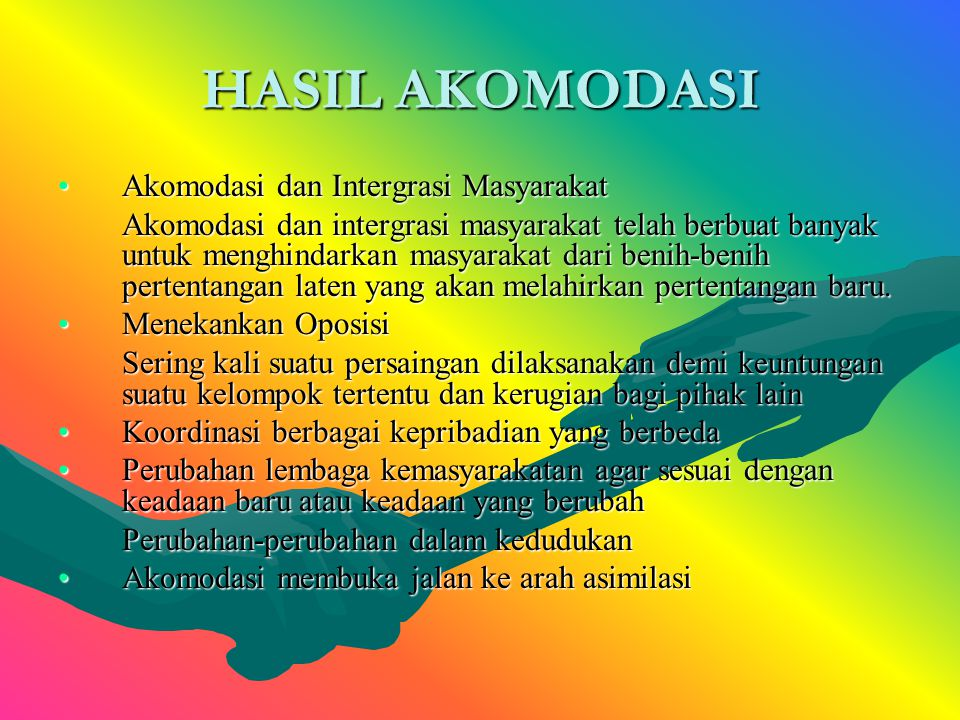 HASIL AKOMODASI Akomodasi dan Intergrasi Masyarakat