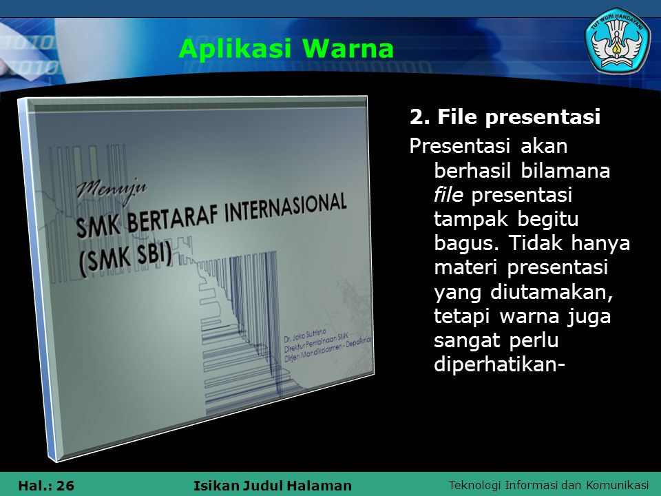 Aplikasi Warna 2. File presentasi