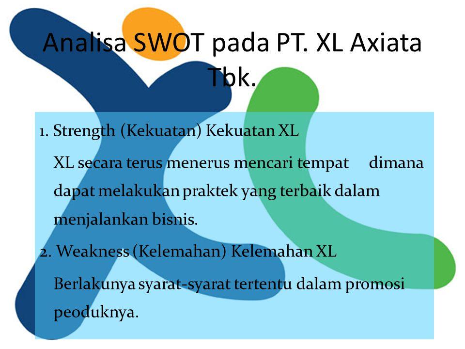 Analisa SWOT pada PT. XL Axiata Tbk.