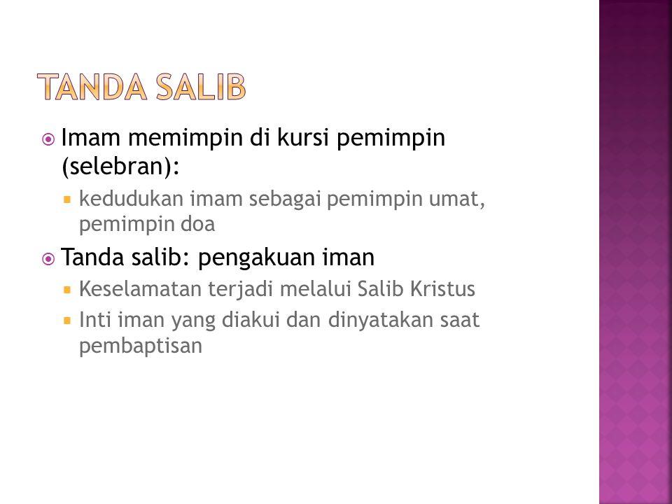 Tanda salib Imam memimpin di kursi pemimpin (selebran):