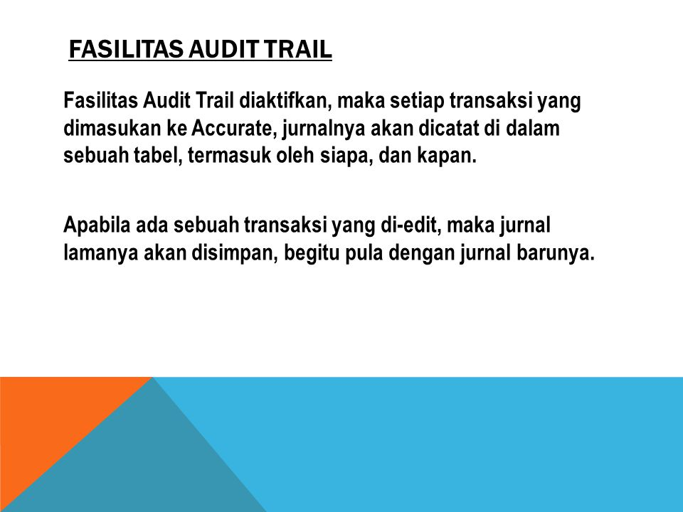 Fasilitas Audit Trail