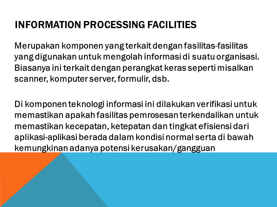 Information Processing Facilities