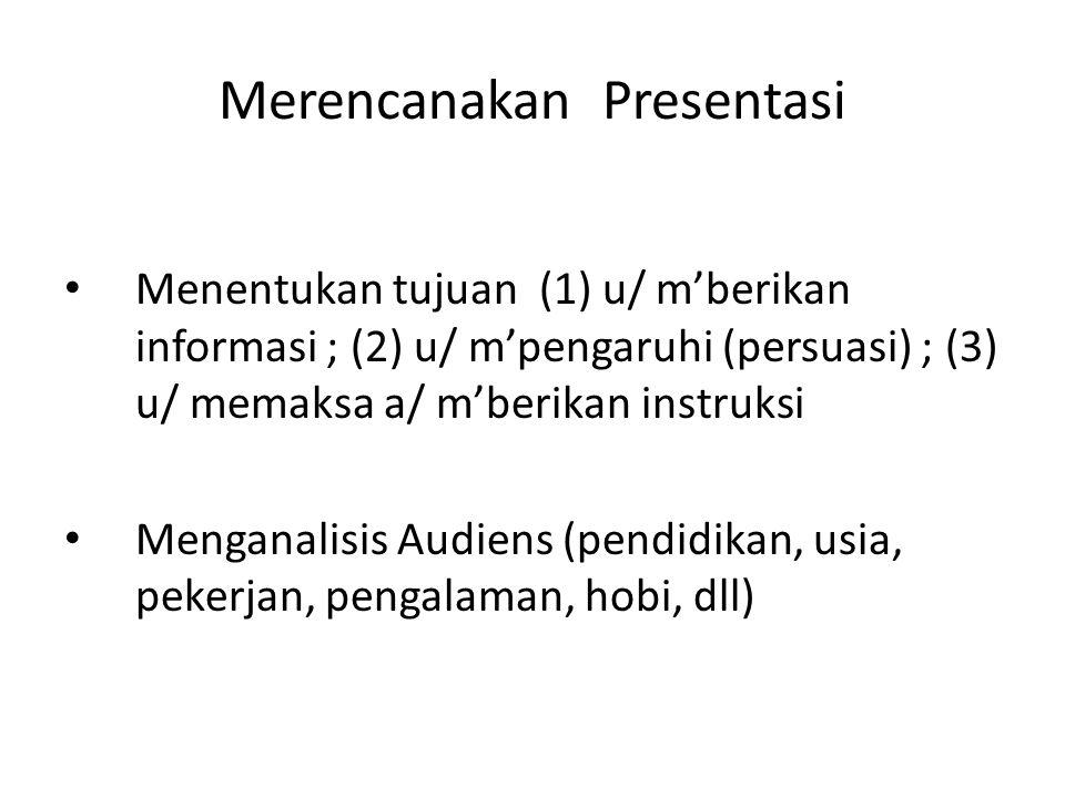 Merencanakan Presentasi