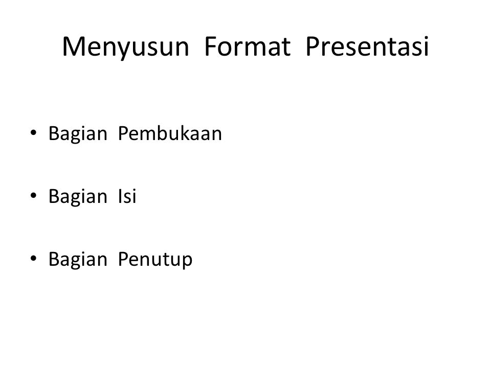 Menyusun Format Presentasi
