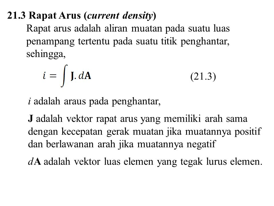 21.3 Rapat Arus (current density)