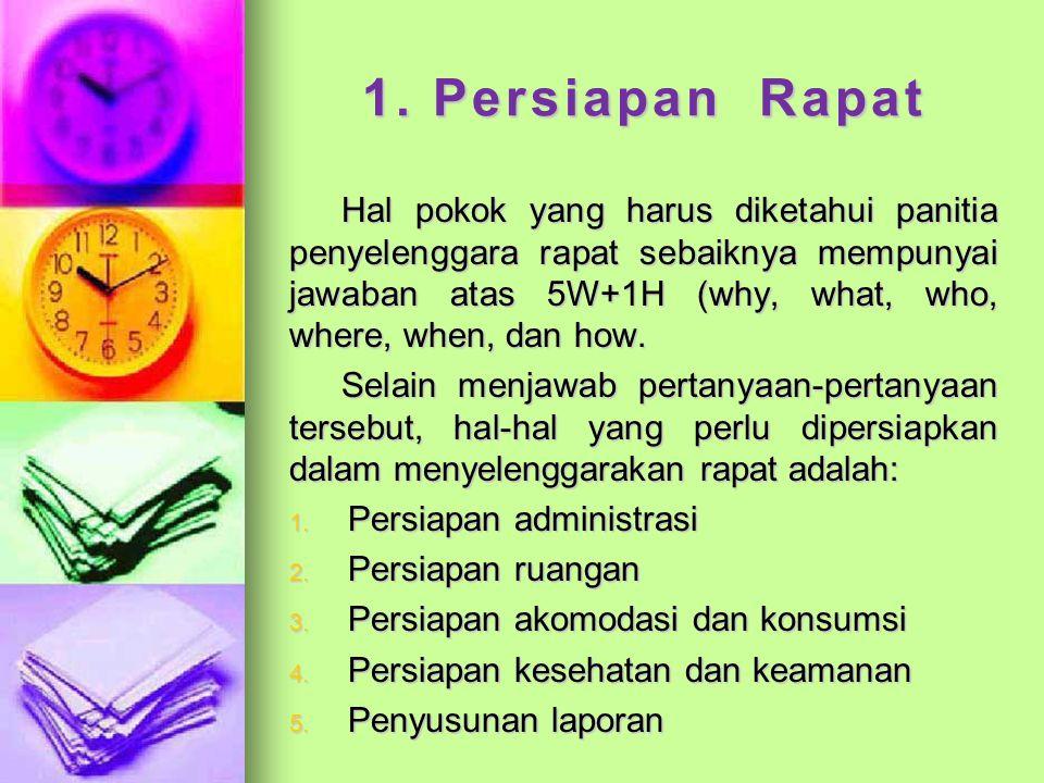 1. Persiapan Rapat
