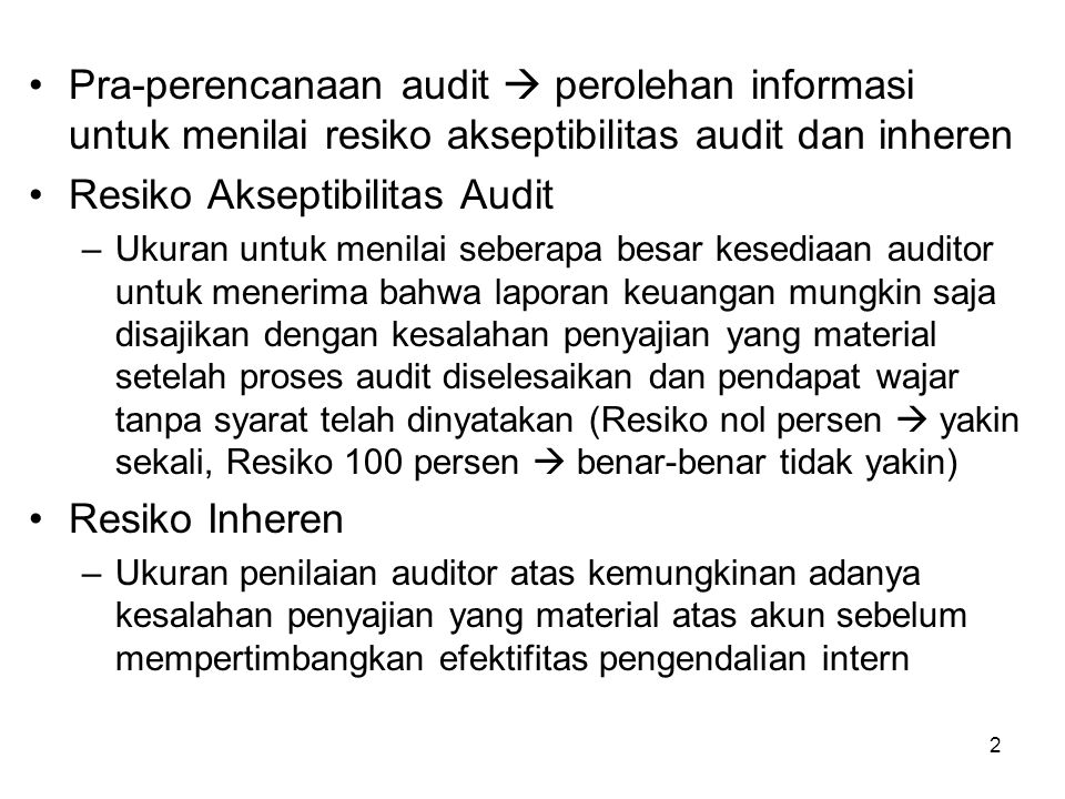 Resiko Akseptibilitas Audit