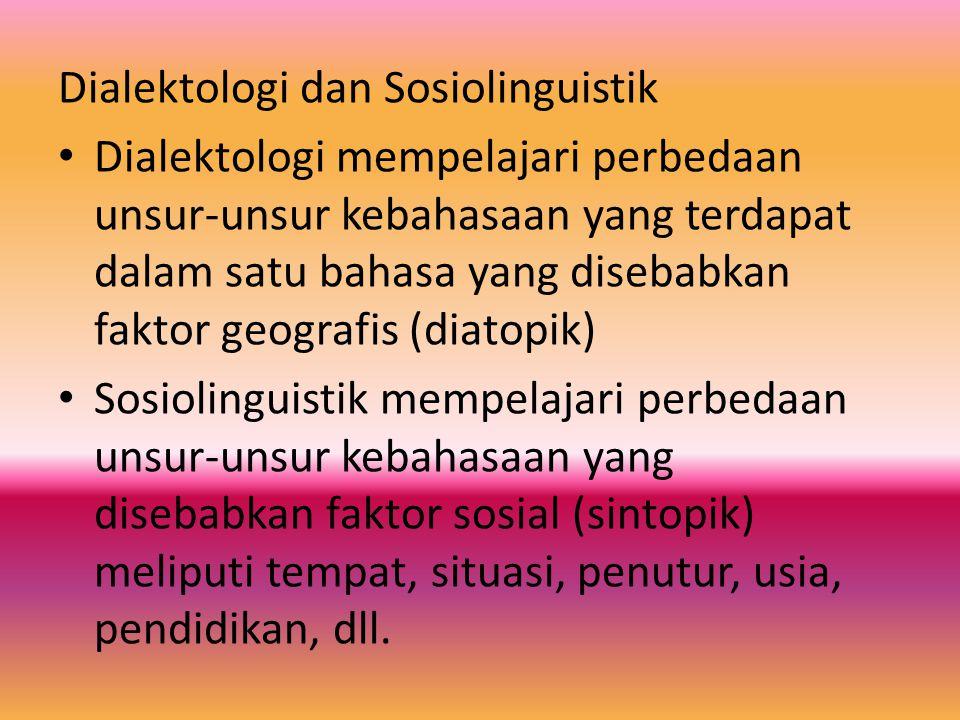 Dialektologi dan Sosiolinguistik