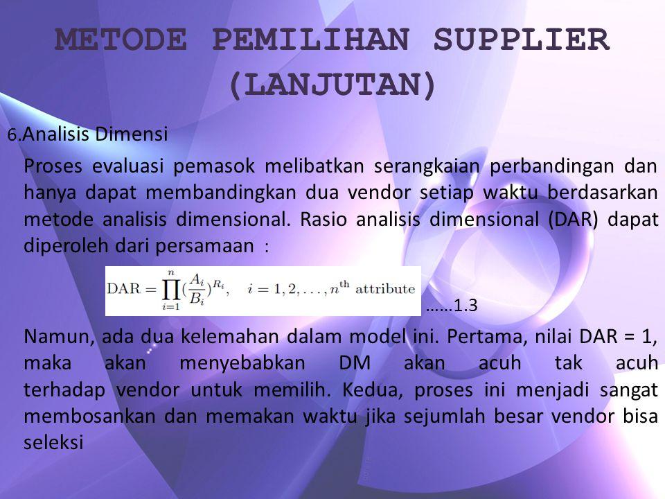 METODE PEMILIHAN SUPPLIER (LANJUTAN)