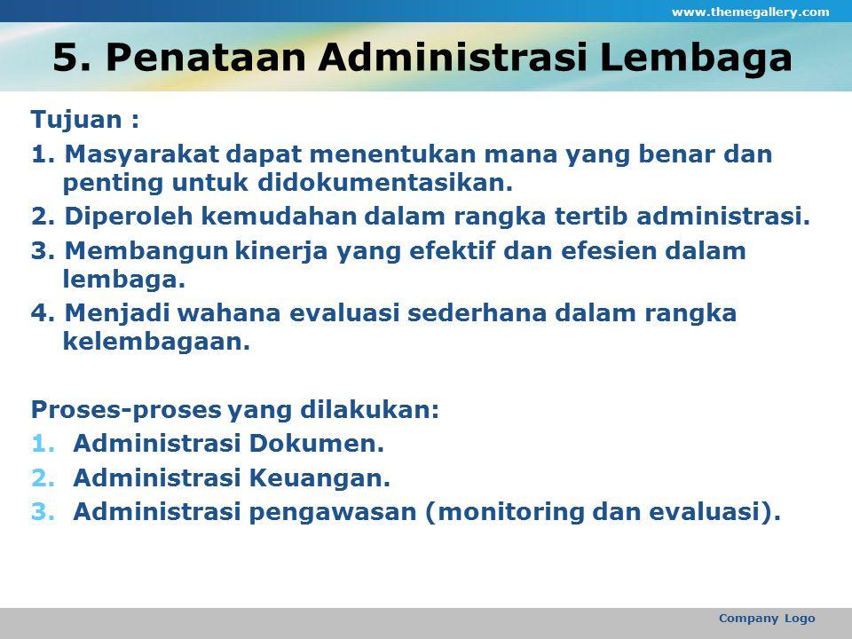 5. Penataan Administrasi Lembaga