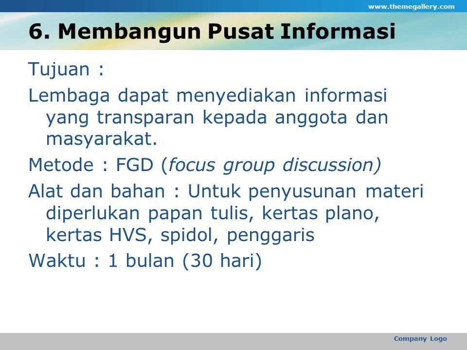 6. Membangun Pusat Informasi