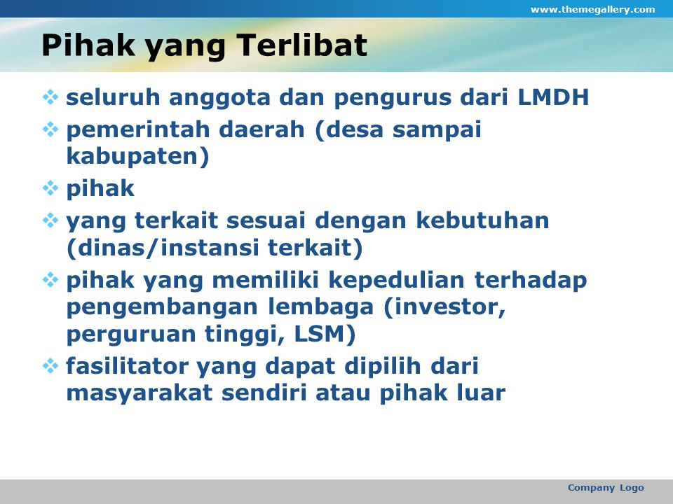 Pihak yang Terlibat seluruh anggota dan pengurus dari LMDH