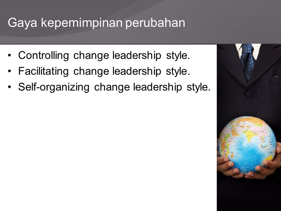 Gaya kepemimpinan perubahan