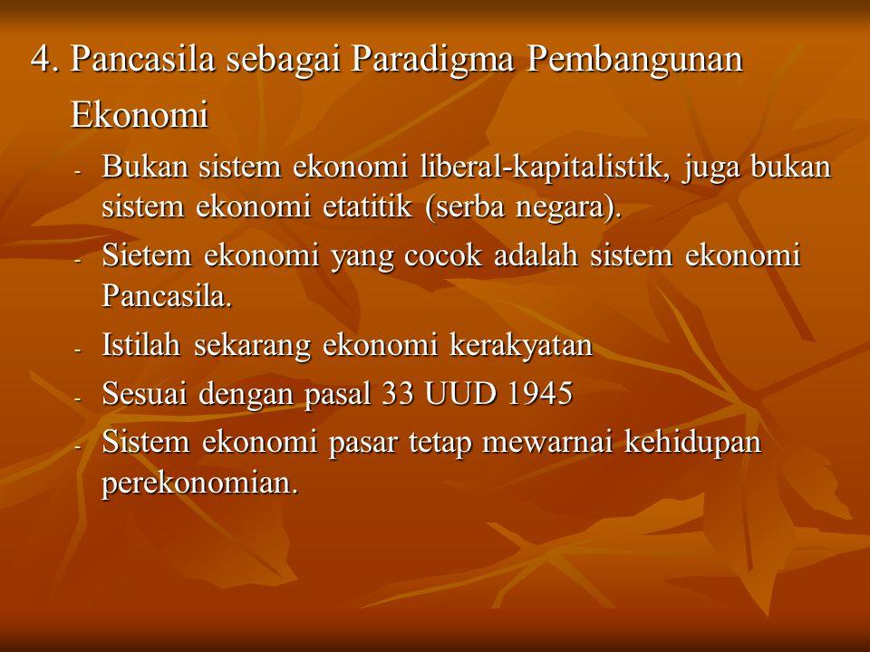 4. Pancasila sebagai Paradigma Pembangunan Ekonomi
