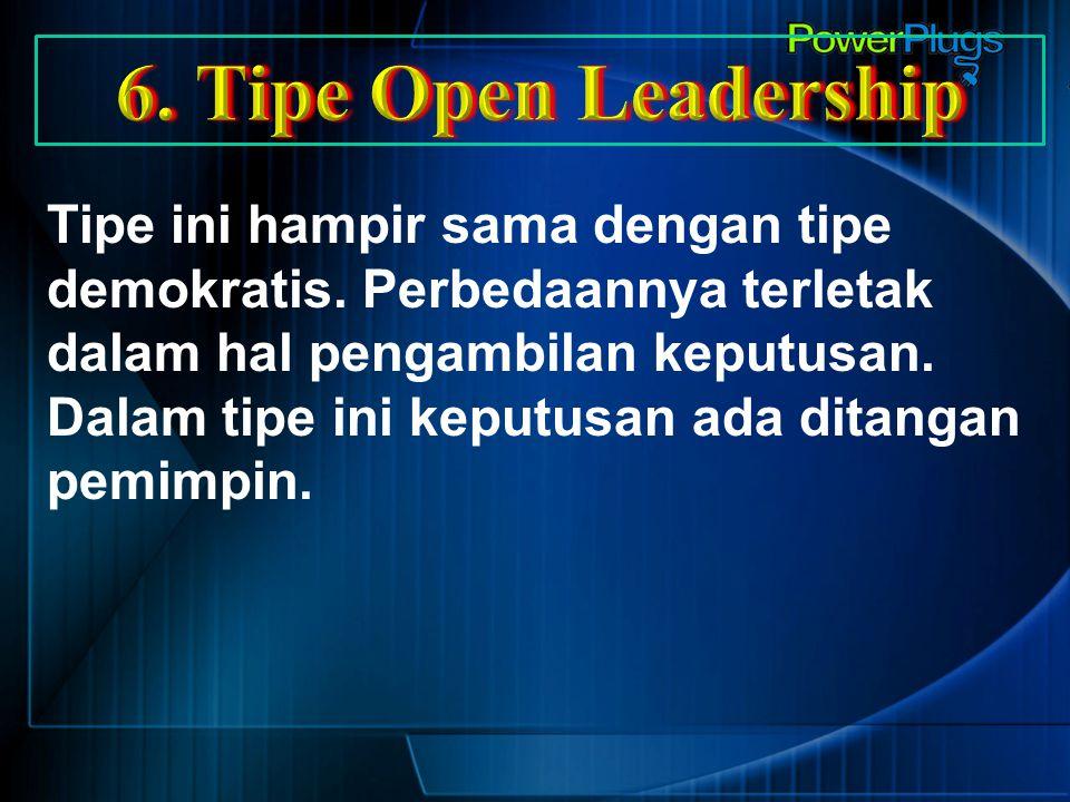 6. Tipe Open Leadership