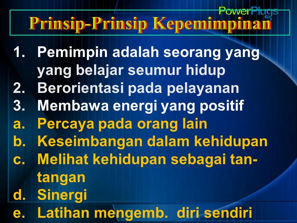 Prinsip-Prinsip Kepemimpinan