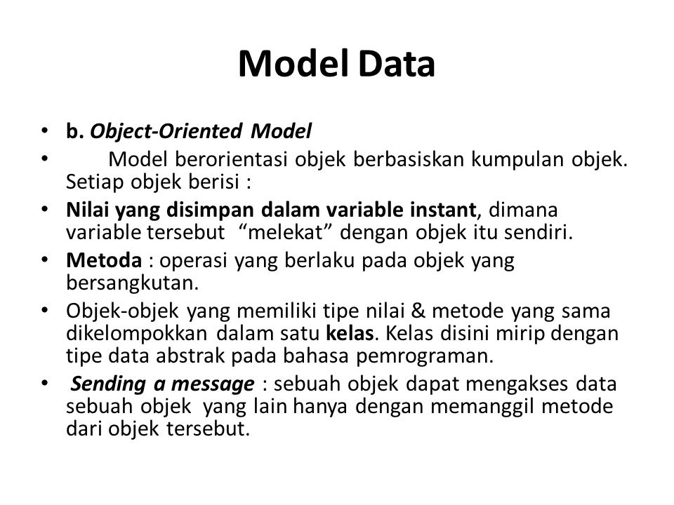 Model Data b. Object-Oriented Model