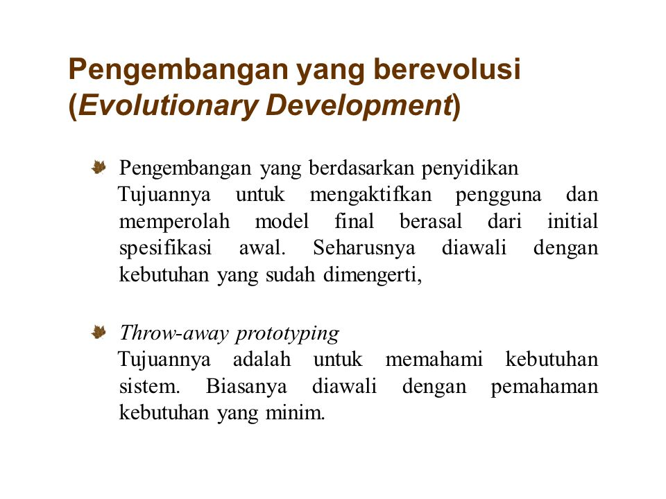 Pengembangan yang berevolusi (Evolutionary Development)