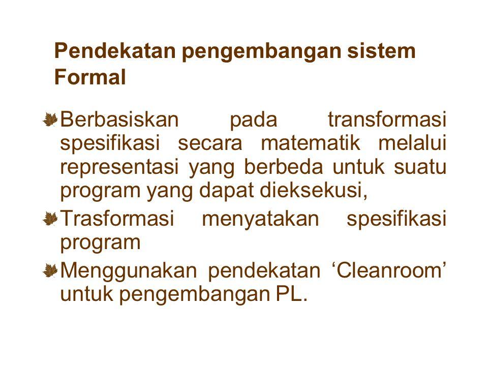 Pendekatan pengembangan sistem Formal