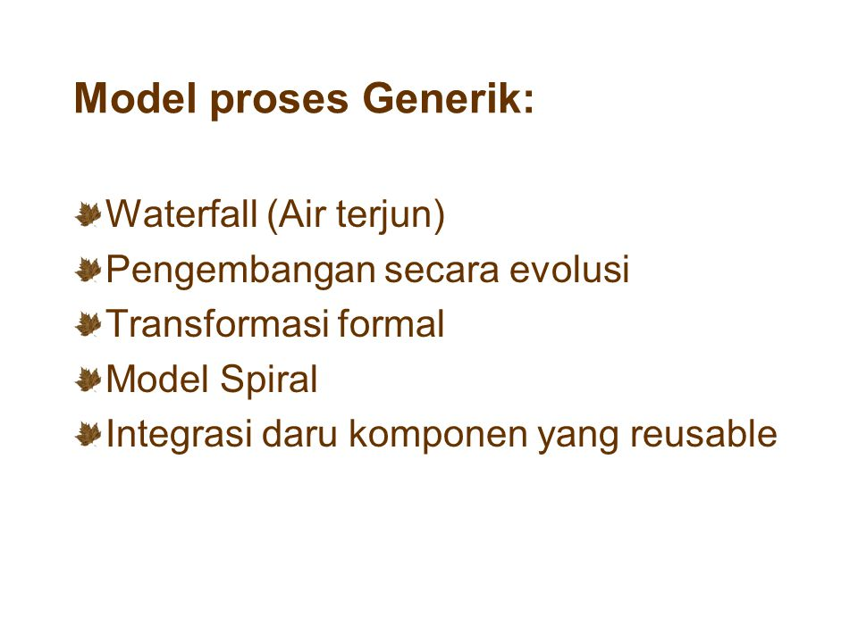 Model proses Generik: Waterfall (Air terjun)