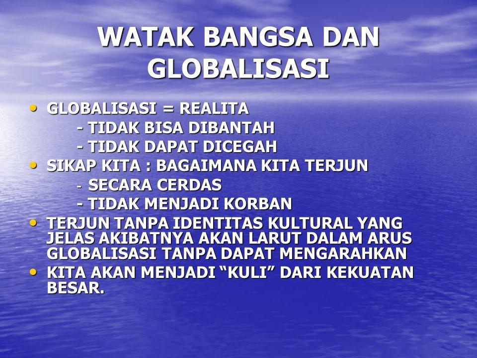 WATAK BANGSA DAN GLOBALISASI